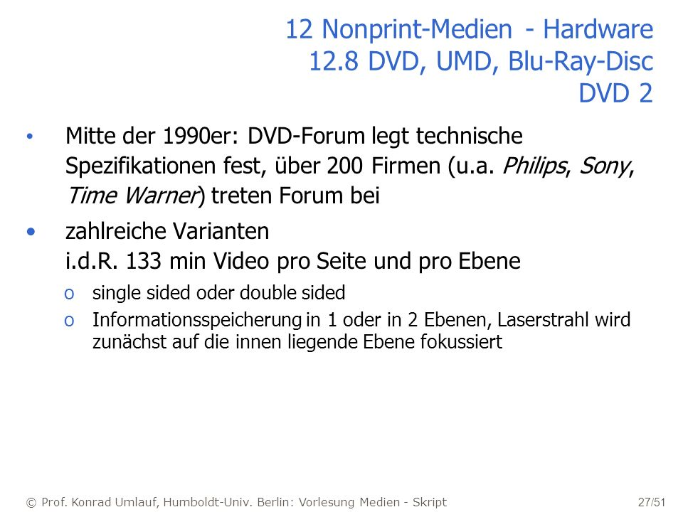 12 Nonprint-Medien - Hardware 12.8 DVD, UMD, Blu-Ray-Disc DVD 2