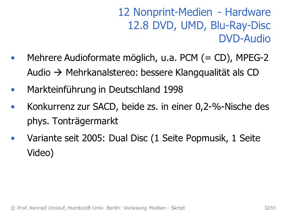 12 Nonprint-Medien - Hardware 12.8 DVD, UMD, Blu-Ray-Disc DVD-Audio