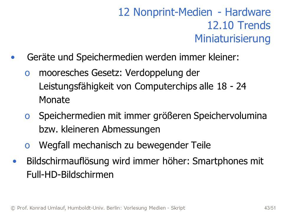 12 Nonprint-Medien - Hardware 12.10 Trends Miniaturisierung
