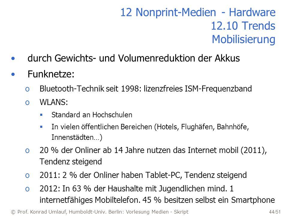 12 Nonprint-Medien - Hardware 12.10 Trends Mobilisierung