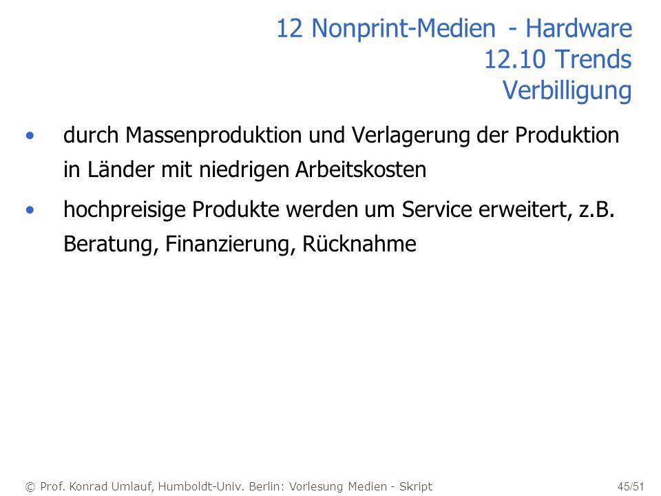 12 Nonprint-Medien - Hardware 12.10 Trends Verbilligung
