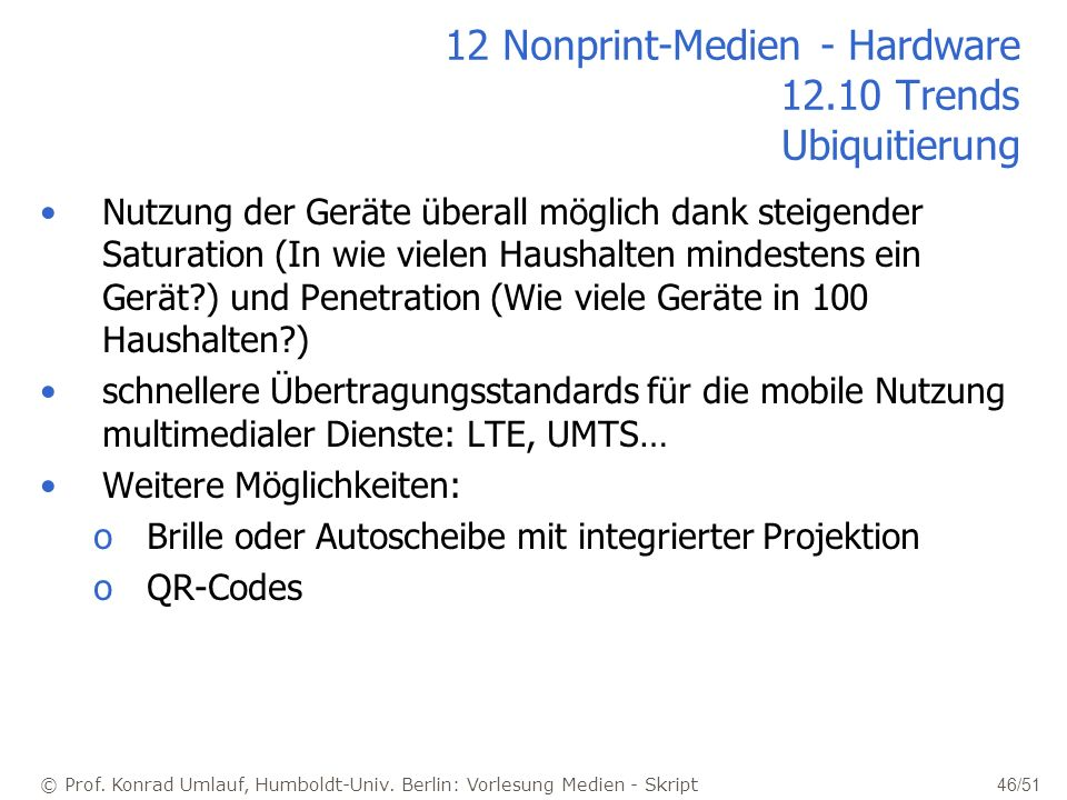 12 Nonprint-Medien - Hardware 12.10 Trends Ubiquitierung