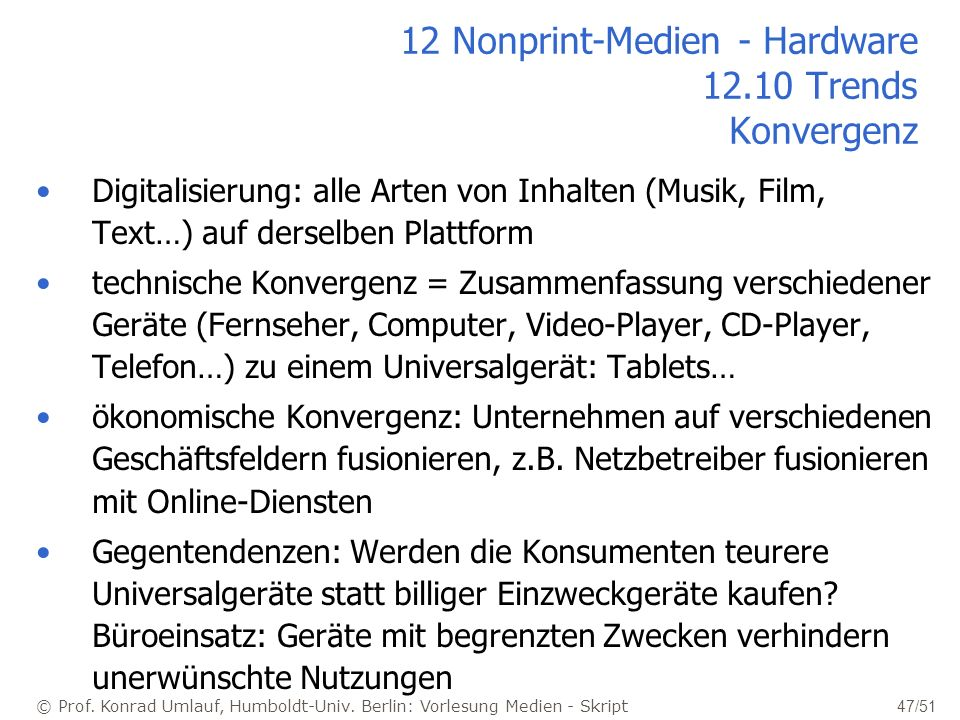 12 Nonprint-Medien - Hardware 12.10 Trends Konvergenz