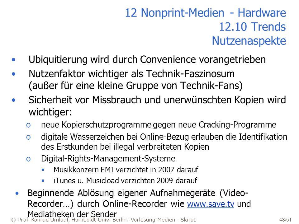 12 Nonprint-Medien - Hardware 12.10 Trends Nutzenaspekte