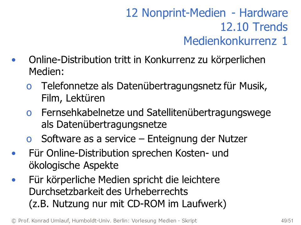 12 Nonprint-Medien - Hardware 12.10 Trends Medienkonkurrenz 1