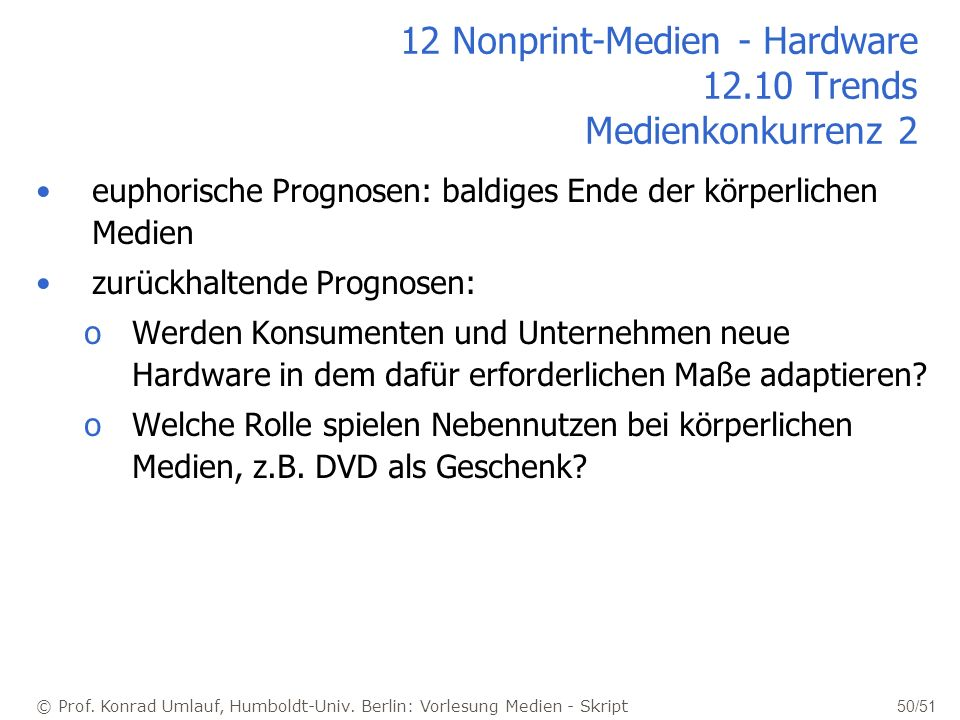 12 Nonprint-Medien - Hardware Trends Medienkonkurrenz 2