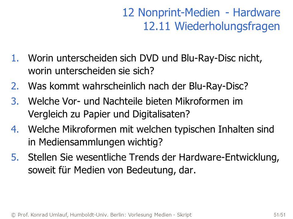 12 Nonprint-Medien - Hardware 12.11 Wiederholungsfragen