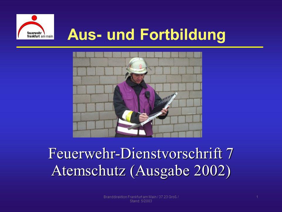 Feuerwehr-Dienstvorschrift 7 Atemschutz (Ausgabe 2002)