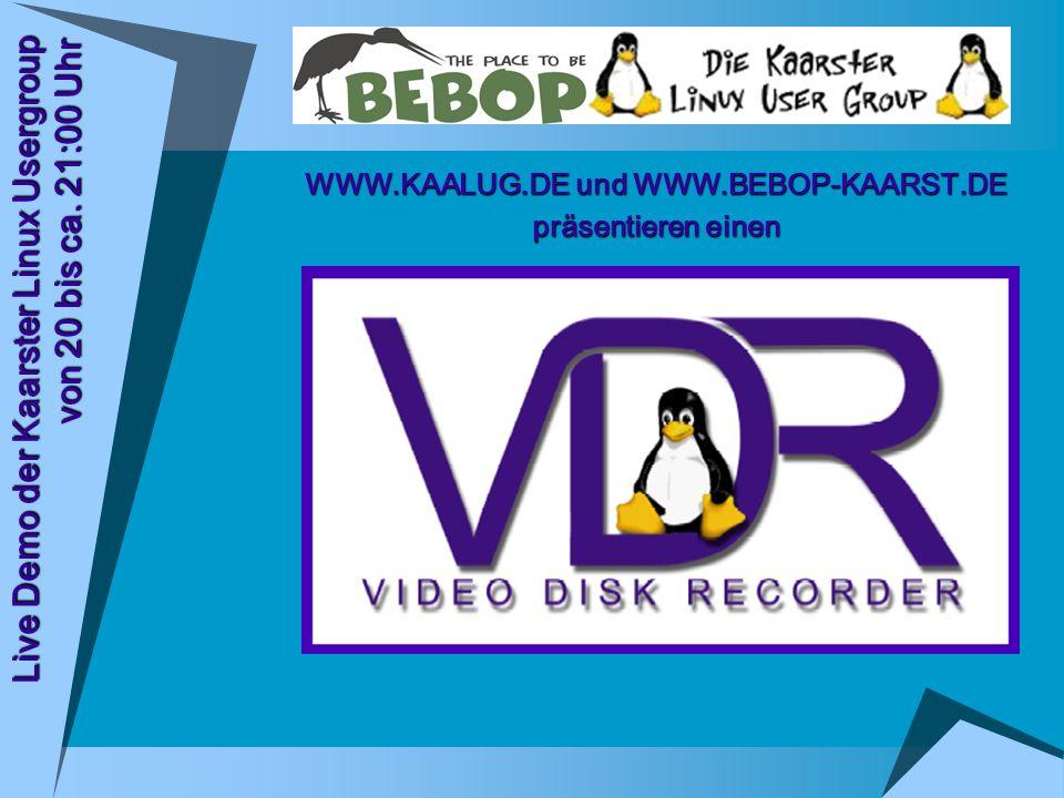 Live Demo der Kaarster Linux Usergroup von 20 bis ca. 21:00 Uhr