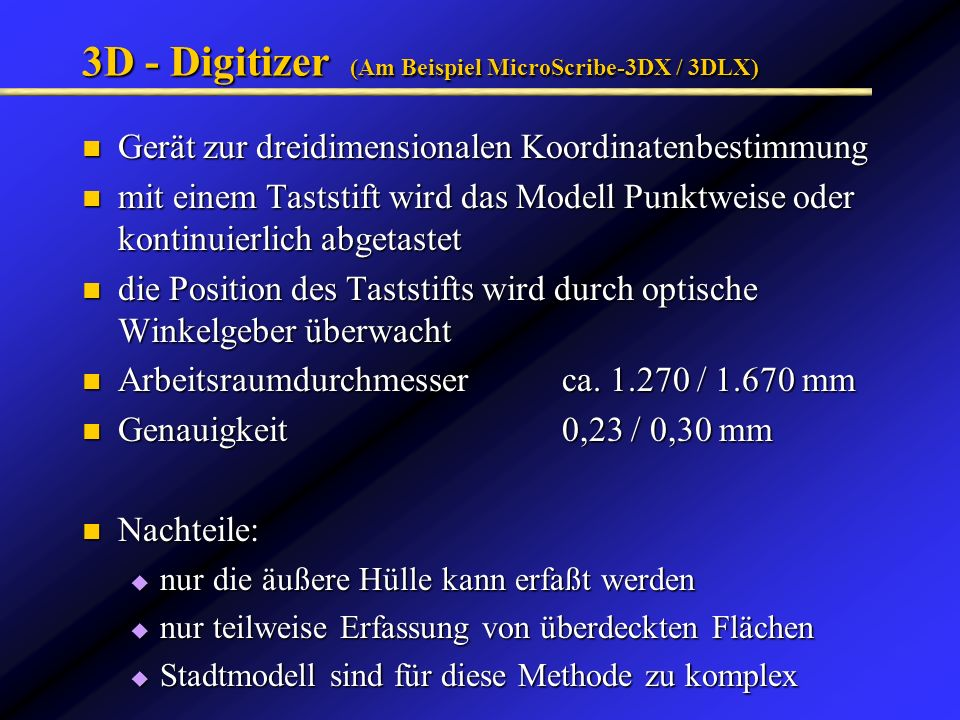 3D - Digitizer (Am Beispiel MicroScribe-3DX / 3DLX)