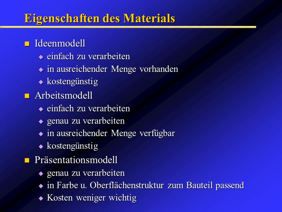 Eigenschaften des Materials
