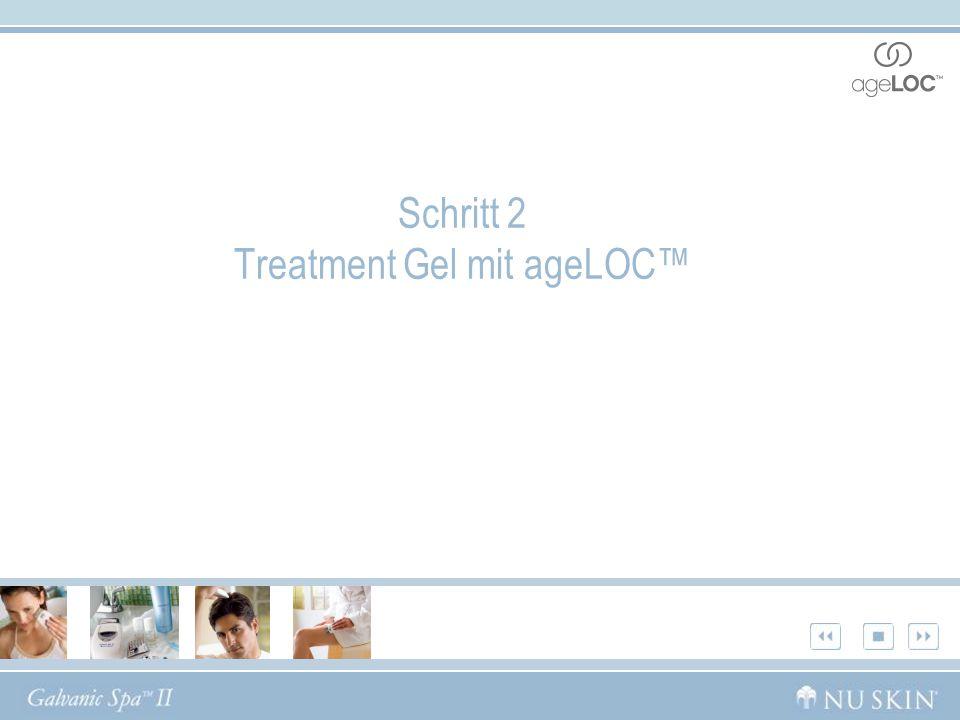Schritt 2 Treatment Gel mit ageLOC™