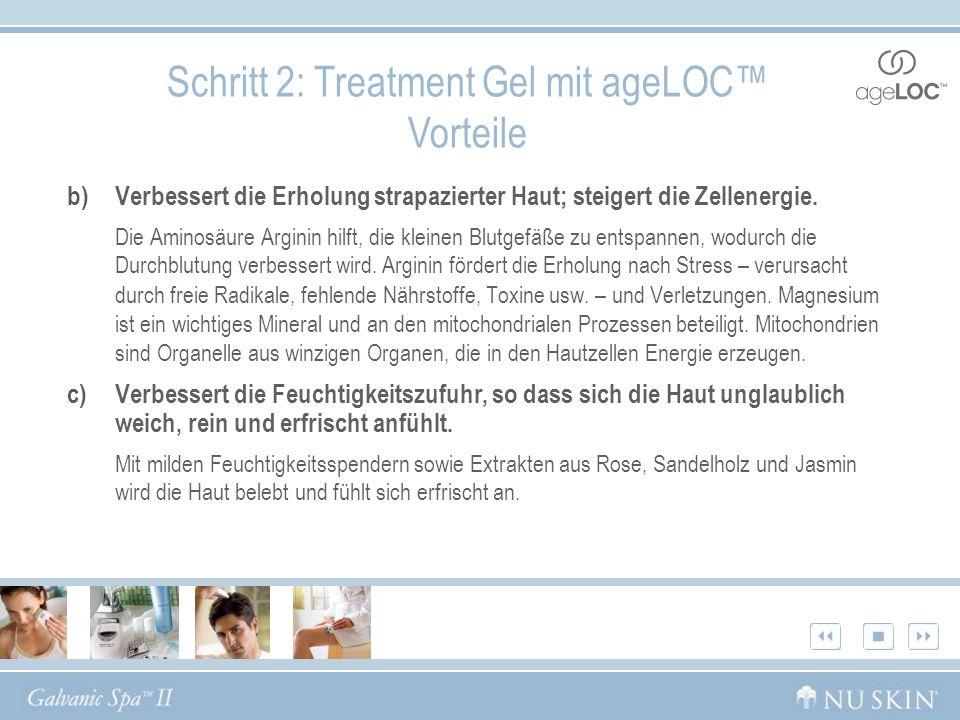 Schritt 2: Treatment Gel mit ageLOC™ Vorteile