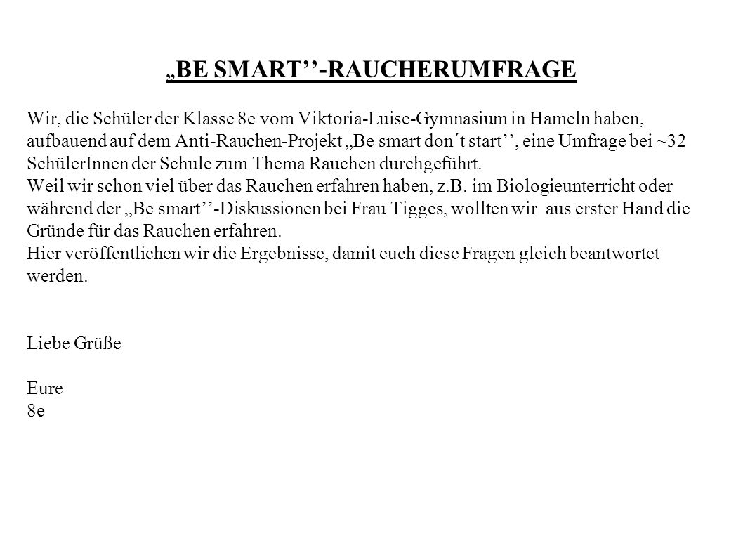 """BE SMART''-RAUCHERUMFRAGE"