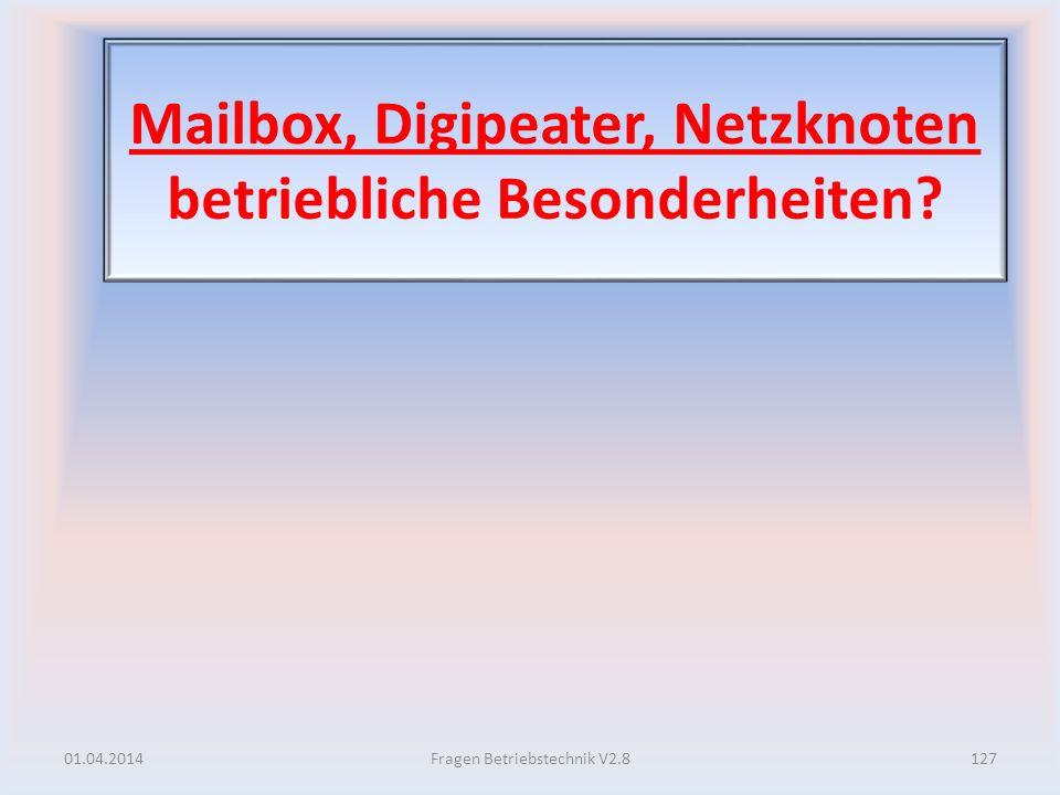 Mailbox, Digipeater, Netzknoten betriebliche Besonderheiten