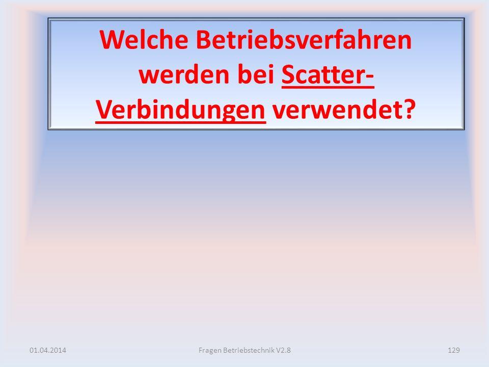 Welche Betriebsverfahren werden bei Scatter-Verbindungen verwendet