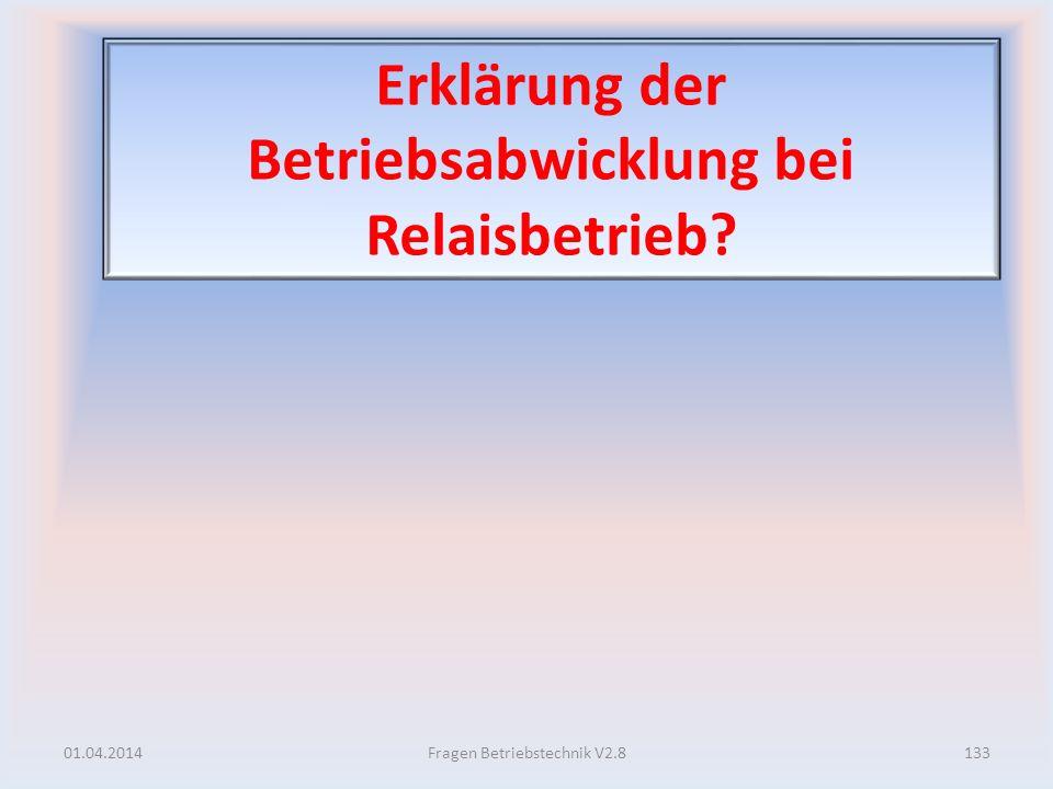 Erklärung der Betriebsabwicklung bei Relaisbetrieb