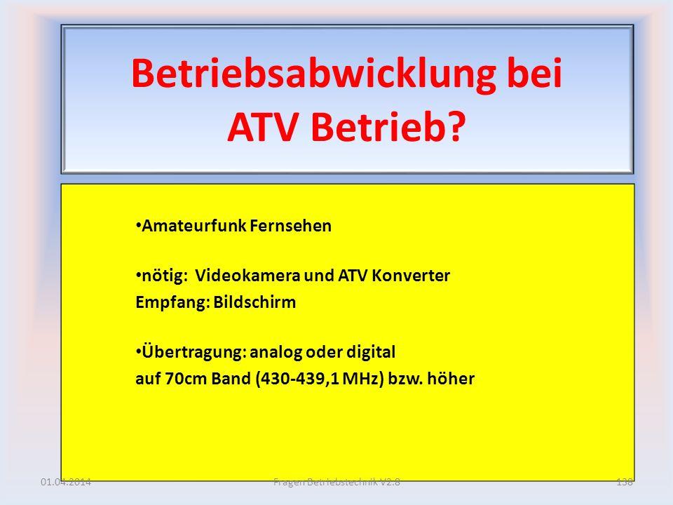 Betriebsabwicklung bei ATV Betrieb