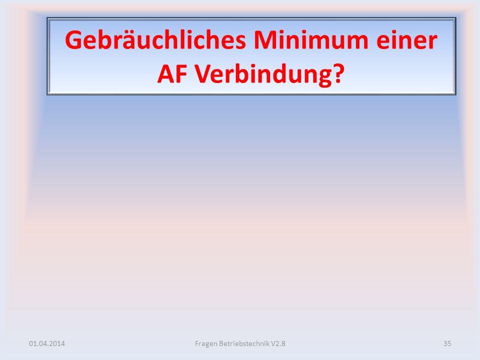 Gebräuchliches Minimum einer AF Verbindung