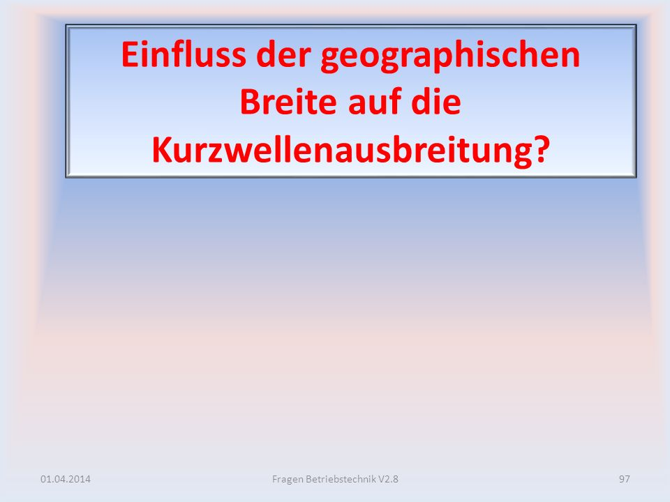 Einfluss der geographischen Breite auf die Kurzwellenausbreitung