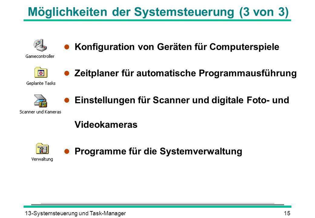 Möglichkeiten der Systemsteuerung (3 von 3)