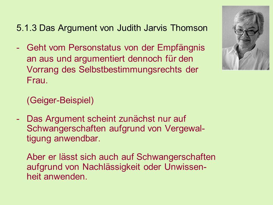 5.1.3 Das Argument von Judith Jarvis Thomson