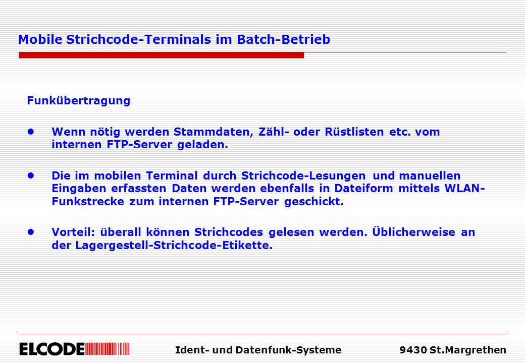 Mobile Strichcode-Terminals im Batch-Betrieb