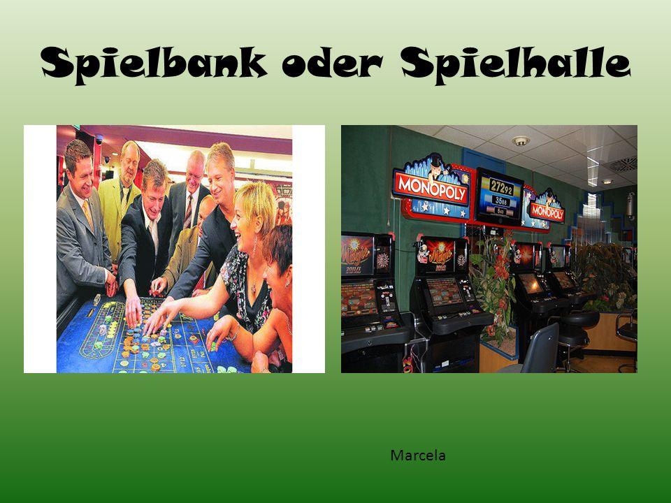 Spielbank oder Spielhalle