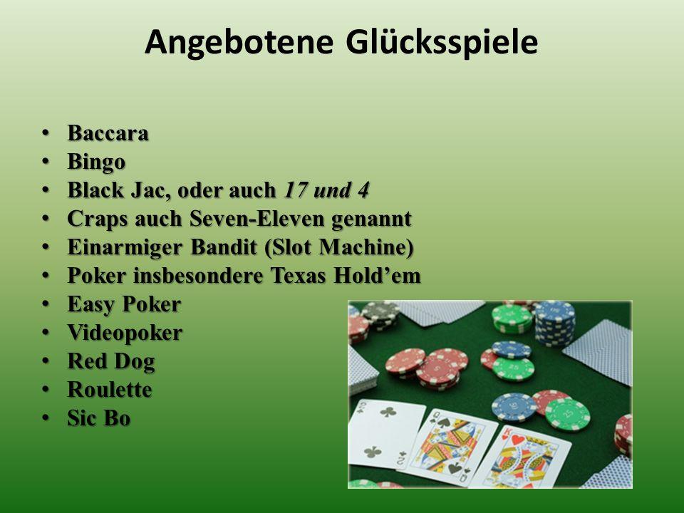 Angebotene Glücksspiele