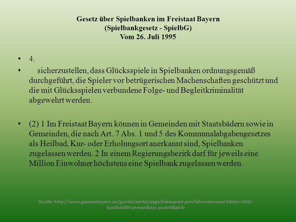 Gesetz über Spielbanken im Freistaat Bayern (Spielbankgesetz - SpielbG) Vom 26. Juli 1995