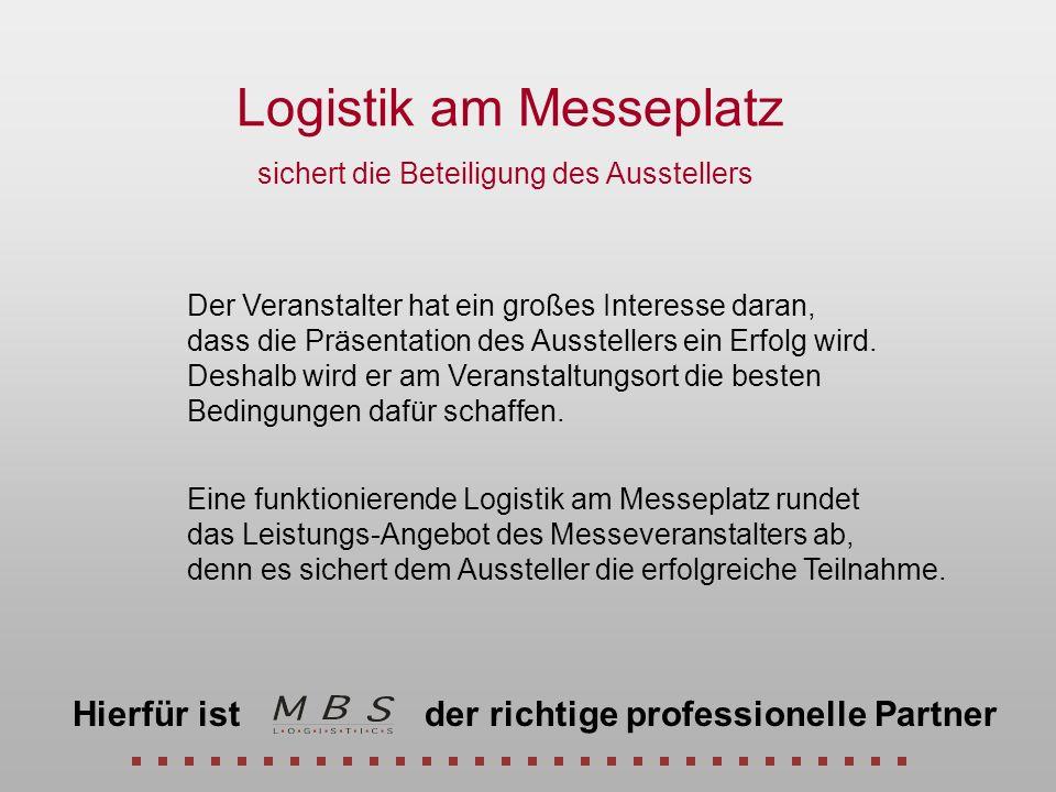 Logistik am Messeplatz