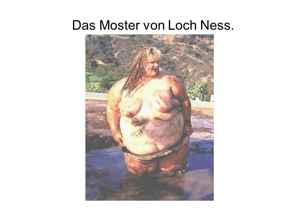Das Moster von Loch Ness.