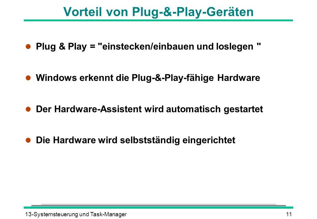 Vorteil von Plug-&-Play-Geräten