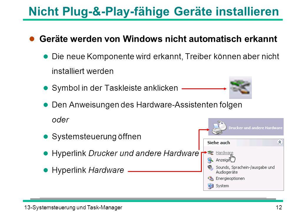 Nicht Plug-&-Play-fähige Geräte installieren