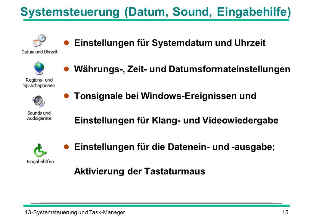 Systemsteuerung (Datum, Sound, Eingabehilfe)