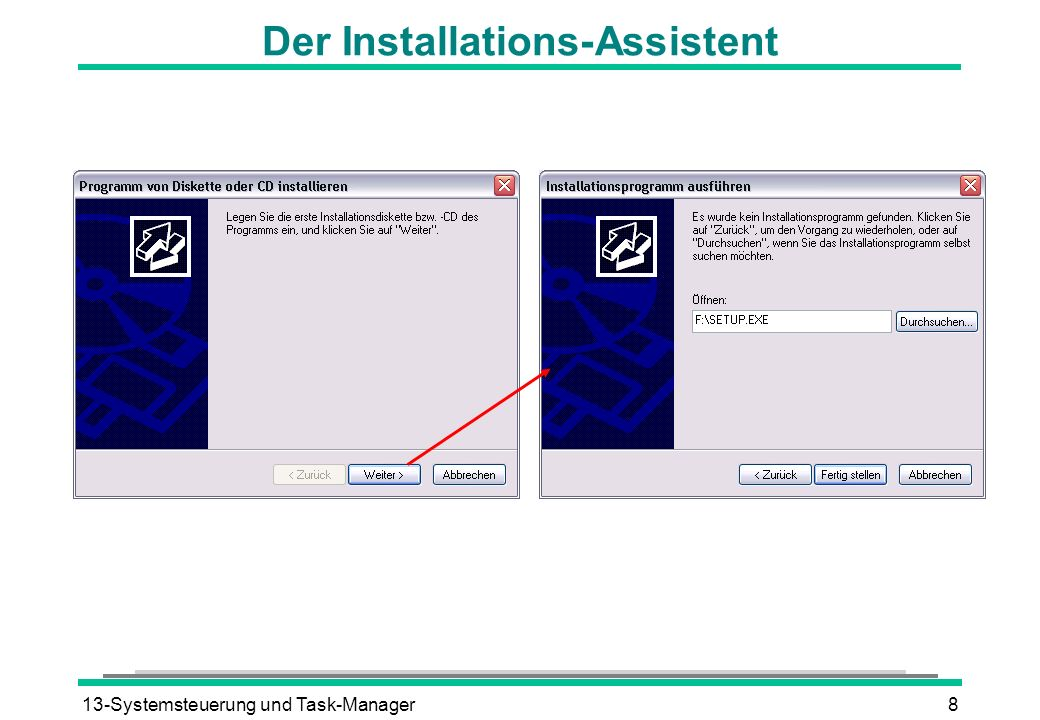 Der Installations-Assistent