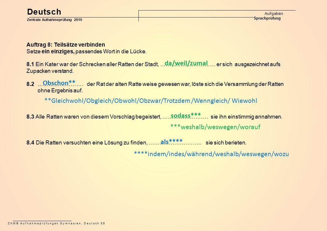 Deutsch da/weil/zumal Obschon**