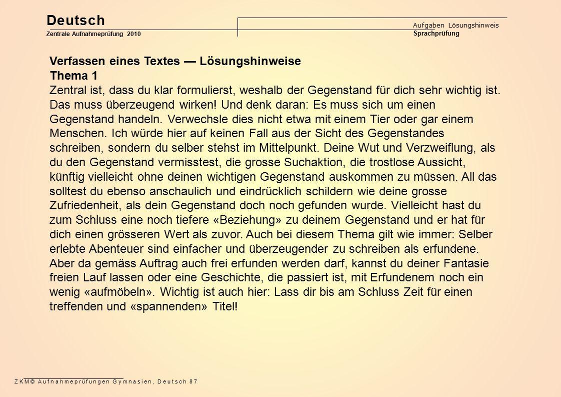 Deutsch Verfassen eines Textes — Lösungshinweise Thema 1