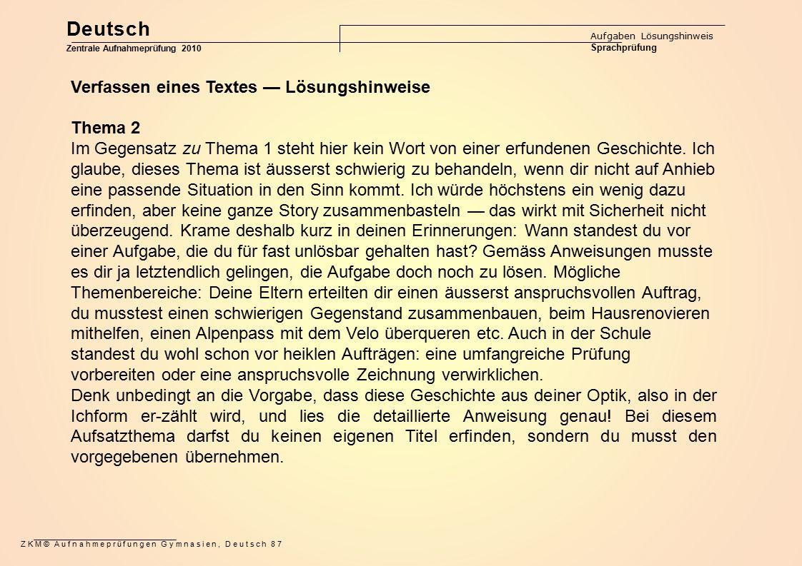 Deutsch Verfassen eines Textes — Lösungshinweise Thema 2