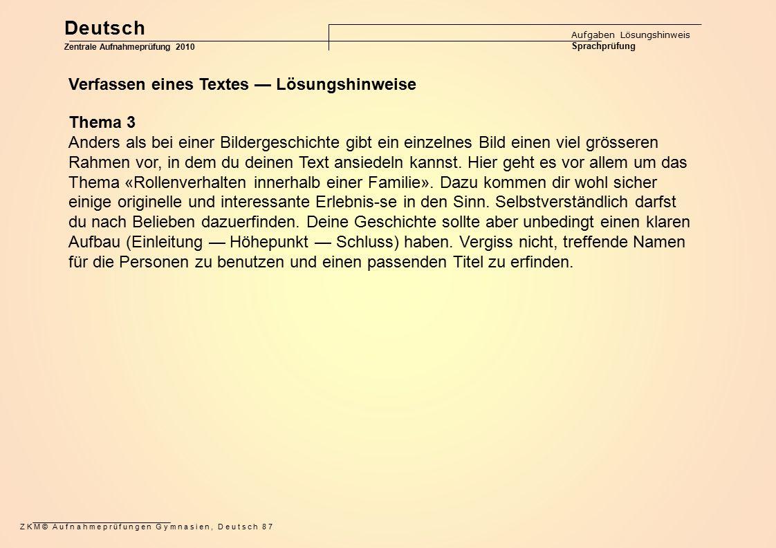 Deutsch Verfassen eines Textes — Lösungshinweise Thema 3