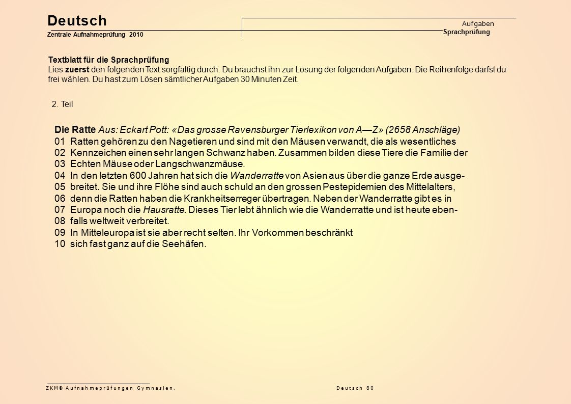 Deutsch Aufgaben Sprachprüfung. Zentrale Aufnahmeprüfung 2010. Textblatt für die Sprachprüfung.