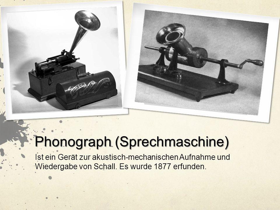 Phonograph (Sprechmaschine)
