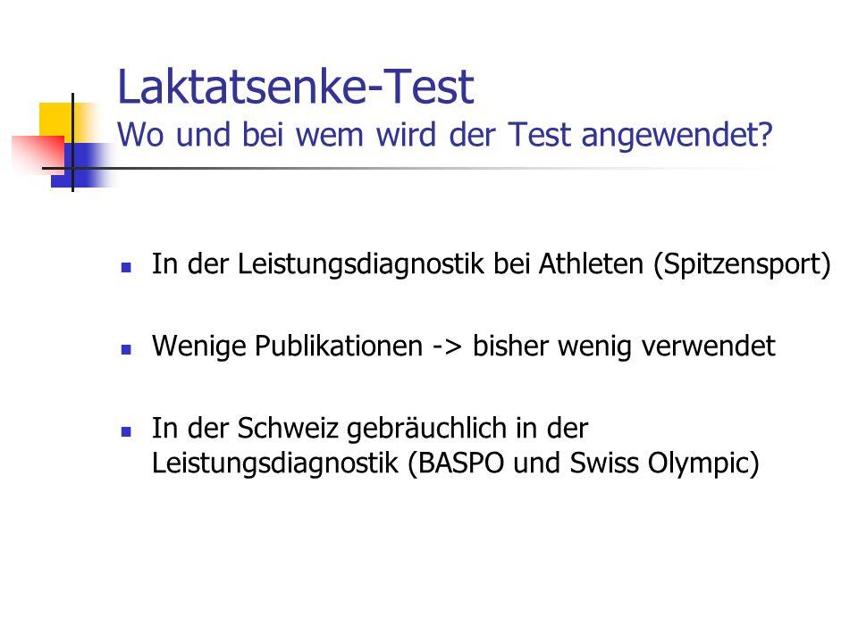 Laktatsenke-Test Wo und bei wem wird der Test angewendet