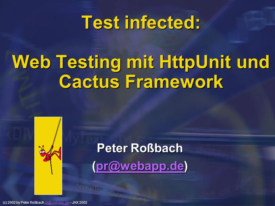 Test infected: Web Testing mit HttpUnit und Cactus Framework