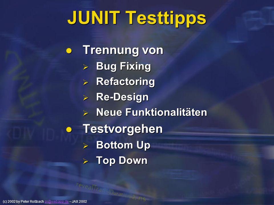 JUNIT Testtipps Trennung von Testvorgehen Bug Fixing Refactoring