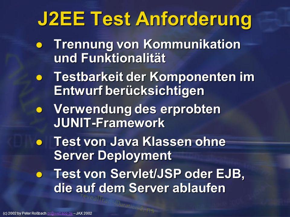 J2EE Test Anforderung Trennung von Kommunikation und Funktionalität