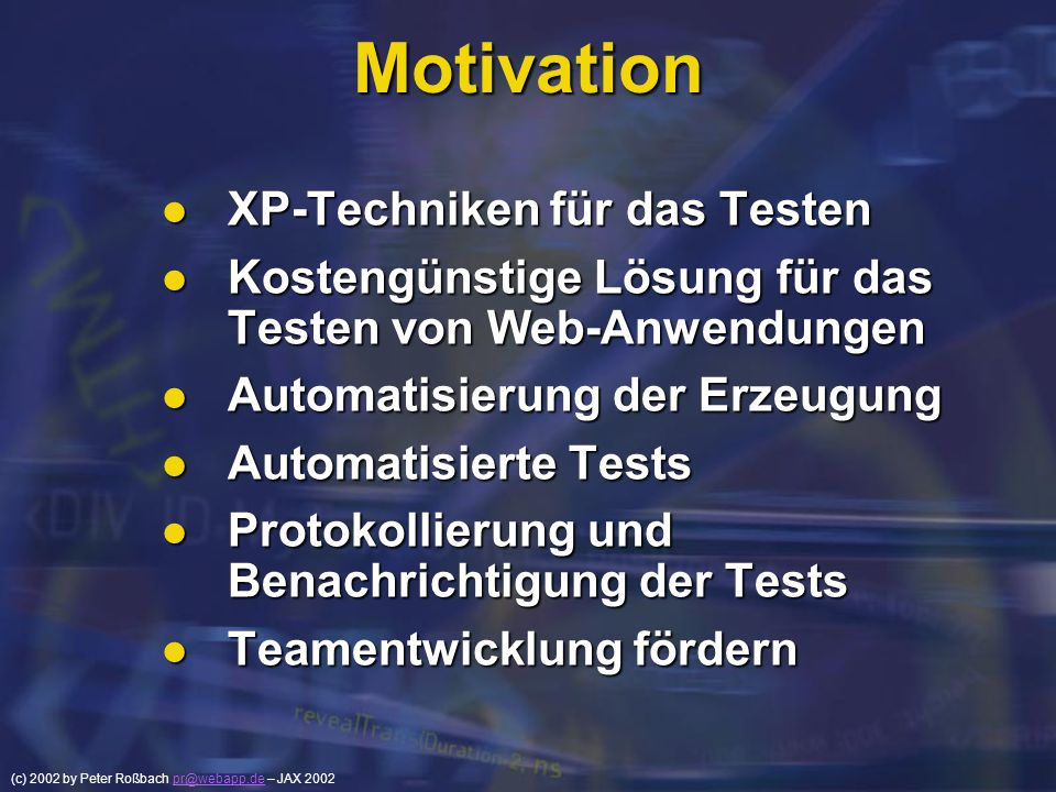 Motivation XP-Techniken für das Testen