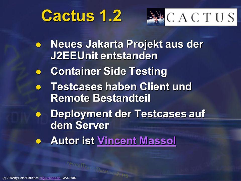 Cactus 1.2 Neues Jakarta Projekt aus der J2EEUnit entstanden