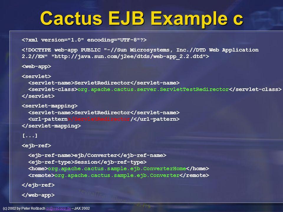 Cactus EJB Example c < xml version= 1.0 encoding= UTF-8 >