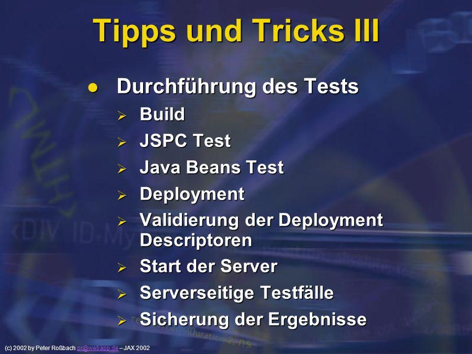 Tipps und Tricks III Durchführung des Tests Build JSPC Test